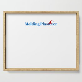 Top Molding Plasterer Serving Tray