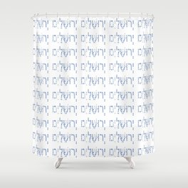 Jerusalem -יְרוּשָׁלַיִם,israel,hebrew,judaism,jew,david,jerusalen. Shower Curtain