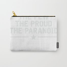 Cybersecurity Shirt The Few The Proud The Paranoid Carry-All Pouch