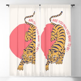 are you who you want to be - tiger poster Blackout Curtain