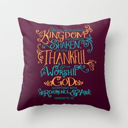 Kingdom That Cannot Be Shaken Throw Pillow