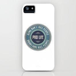 Pro Life iPhone Case
