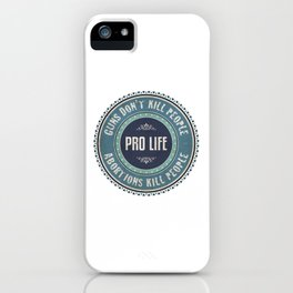 Pro Life iPhone Case