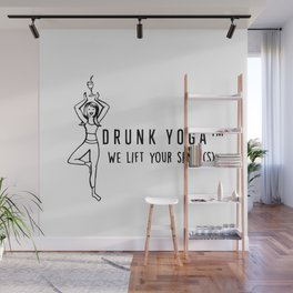Drunk Yoga: We Lift Your Spirits Wall Mural