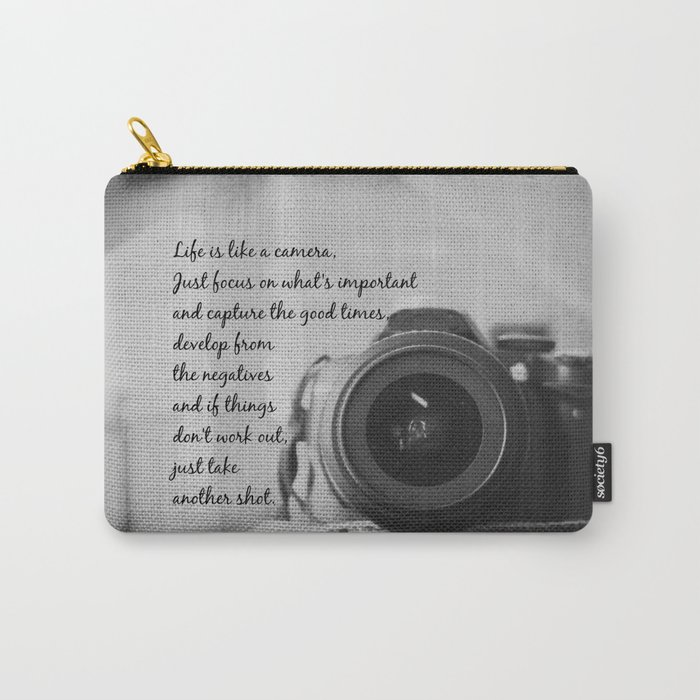 Life is Like a Camera Carry-All Pouch