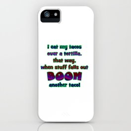 """Funny """"Boom Another Taco"""" Joke iPhone Case"""
