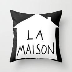 La maison Throw Pillow