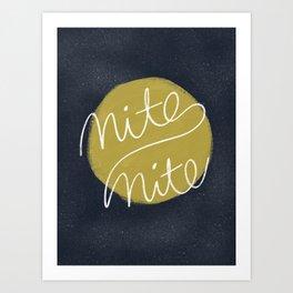 Nite Nite Art Print