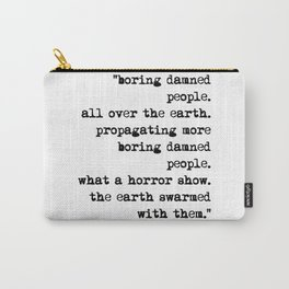 Charles Bukowski Typewriter Quote People Carry-All Pouch