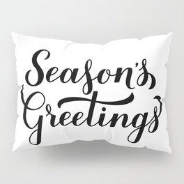 Season's Greetings calligraphy hand lettering  Pillow Sham