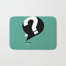 Lab No. 4 - If not now, when Corporate Startup Quotes Poster Bath Mat