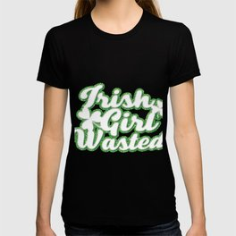 Irish Girl Wasted St Patricks Day T-shirt