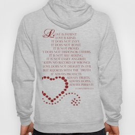 Love is patient love is kind 1 Corinthians 13: 4-7 Hoody