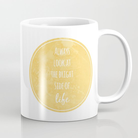 Bright Side Coffee Mug