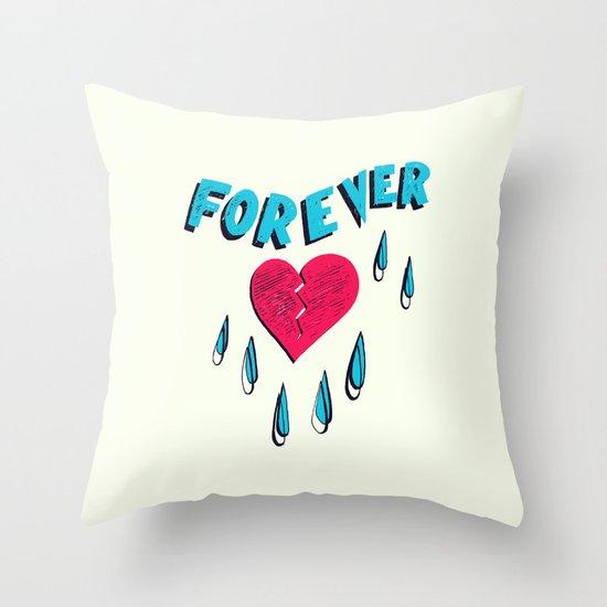 Forever HeartBroken Throw Pillow
