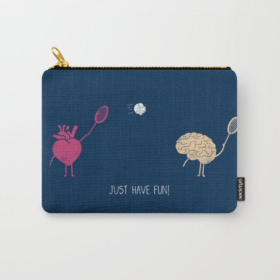 Just Have Fun! Carry-All Pouch