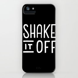 Shake it off #2 iPhone Case