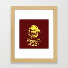 Communists Have No Class Framed Art Print