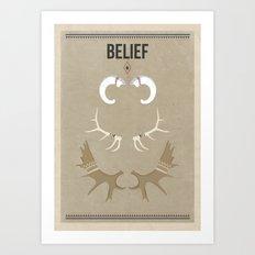 Belief Art Print