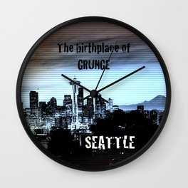 seattle - the birthplace of grunge Wall Clock