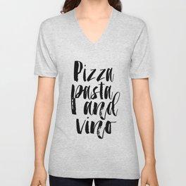 KITCHEN WALL DECOR, Pizza Pasta And Vino, Pizza Party,Kitchen Sign,Kitchen Decor,Food Gift,Food Prin Unisex V-Neck