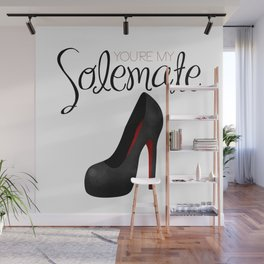You're My Solemate Wall Mural