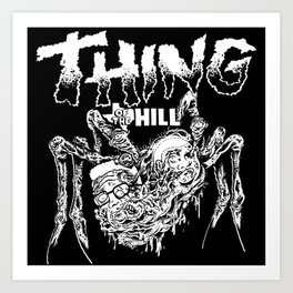 THING OF THE HILL Art Print