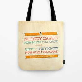 How Much You Care Tote Bag
