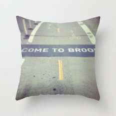 Welcome to Brooklyn Throw Pillow