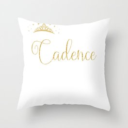 Queens Are Named Cadence Personalized First Name Girl print Throw Pillow