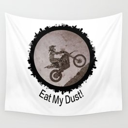 Eat My Dust Wall Tapestry