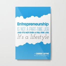 Entrepreneurship Quote Metal Print