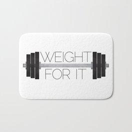 Weight For It Bath Mat