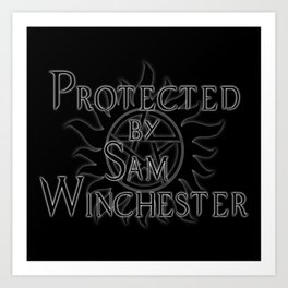 Protected by Sam Winchester Art Print