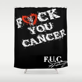 FUC Cancer T-Shirt Shower Curtain