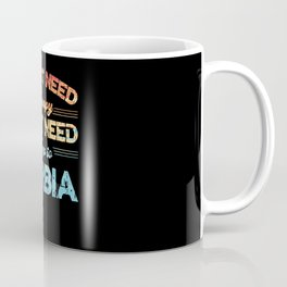 I Don't Need Therapy Need To Go Serbia Coffee Mug