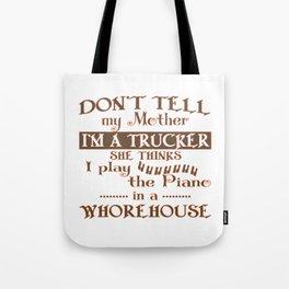 I'M A TRUCKER Tote Bag