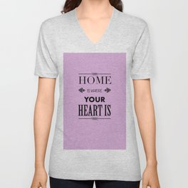 Home is where - pink Unisex V-Neck