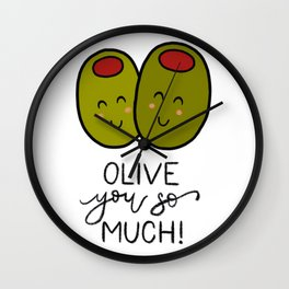 Olive You So Much! Wall Clock