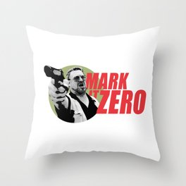 Mark it Zero Quote Artwork for Prints Posters Tshirts Men Women Kids Throw Pillow