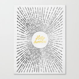 Hello Sunshine Silver Canvas Print