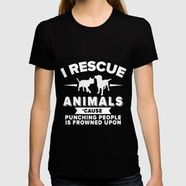I rescue animals cause punching people is frowned upon husky T-shirt