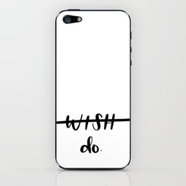 Do. iPhone Skin