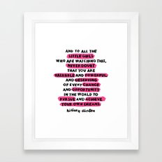 and to all the little girls Framed Art Print