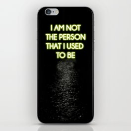 Neon - I am not that person iPhone Skin