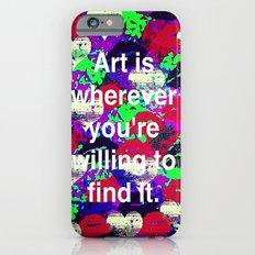 Art is... iPhone 6s Slim Case