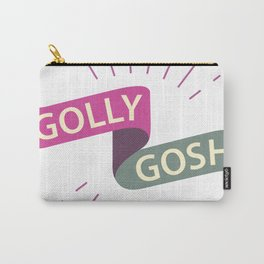 Golly Gosh! Carry-All Pouch
