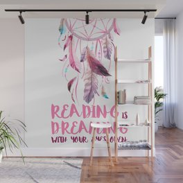 Reading is dreaming  Wall Mural