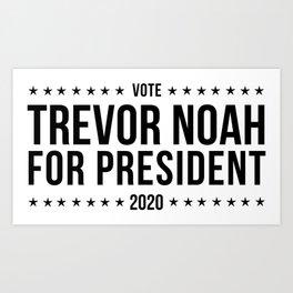 Trevor Noah for President 2020 Art Print