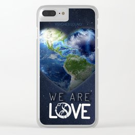 "We Are Love ""Your  Love"" Clear iPhone Case"